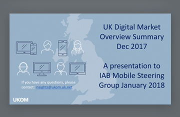 UK Digital Market Overview Summary - Dec 2017