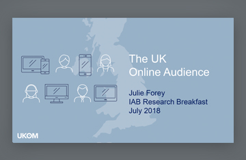 IAB UK Research Breakfast - July 2018